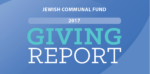 Fundholders at Jewish Communal Fund Make an Average of 15 Grants a Year; Median Grant Amount is $600